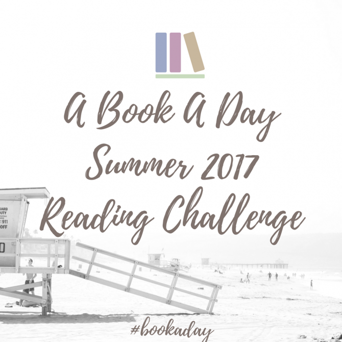 My A-Book-A-Day Challenge Summer 2017