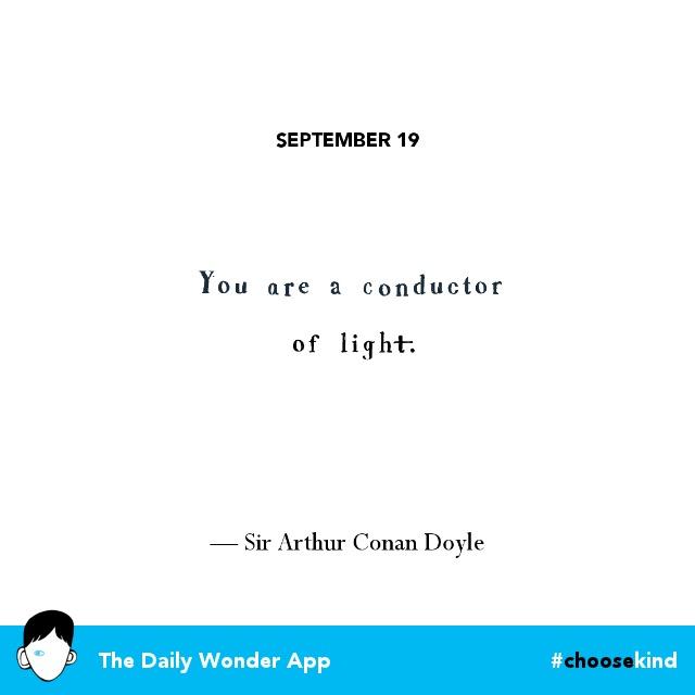 365 Days of Wonder: September 19, 2017