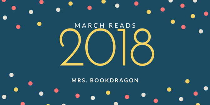 March 2018 Reads