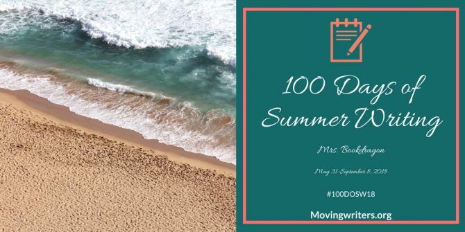 Day 1: 100 Days of Summer Writing 2018
