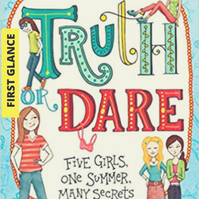 First Glance: Truth or Dare by Barbara Dee
