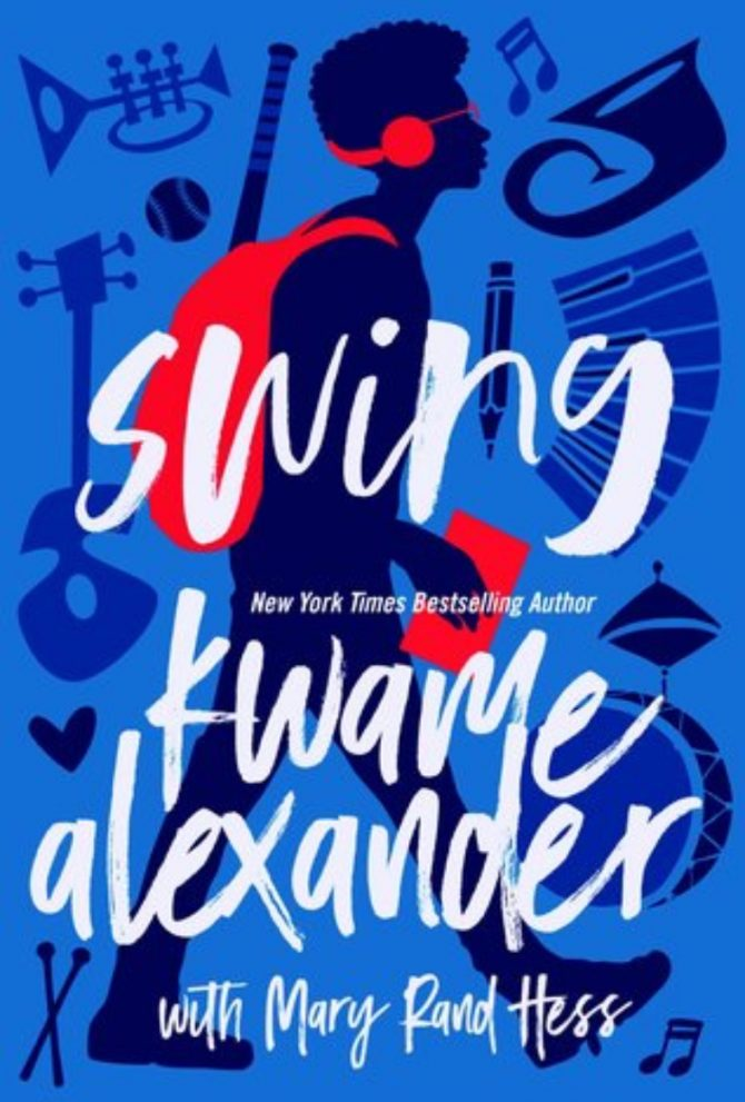 Swing by Kwame Alexander, Mary Rand Hess