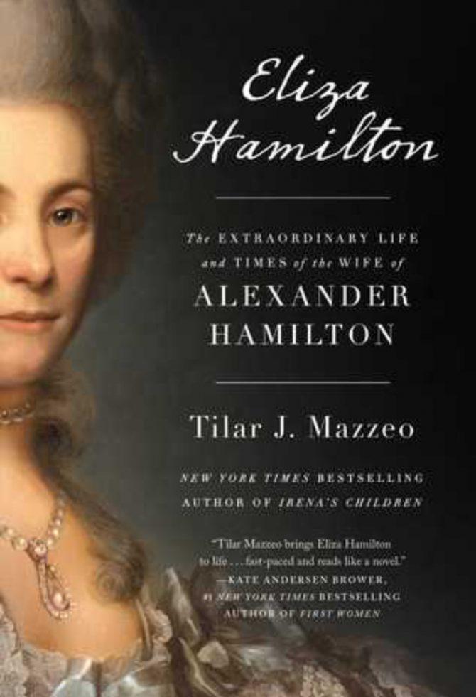 Eliza Hamilton by Tilar J Mazzeo