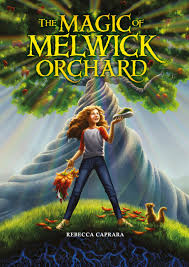Review: The Magic of Melwick Orchard by Rebecca Caprara