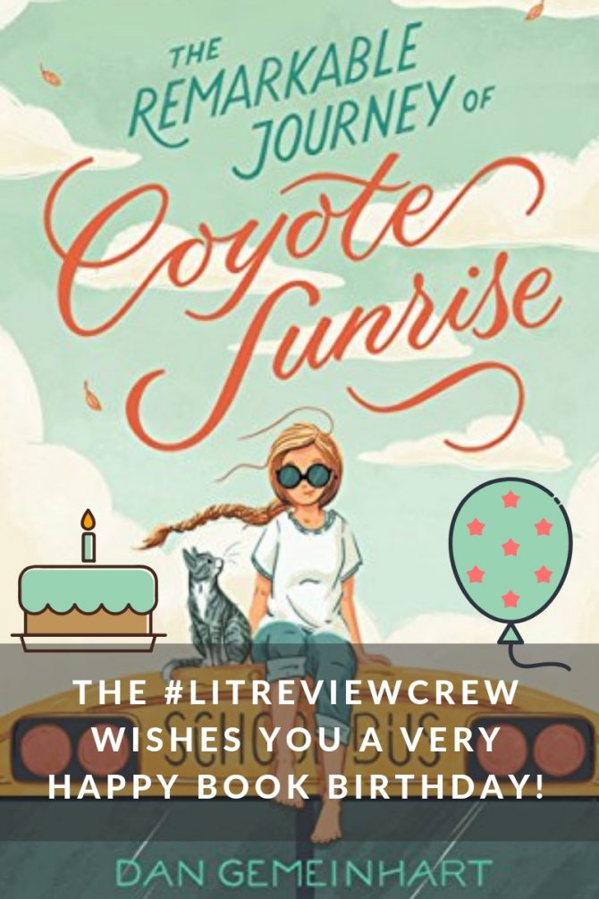 Happy Book Birthday to The Remarkable Journey of Coyote Sunrise!