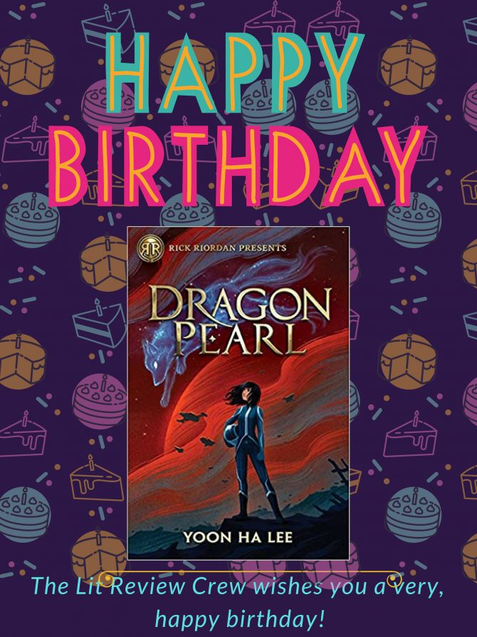 HAPPY BOOK BIRTHDAY, DRAGON PEARL!