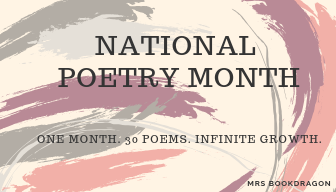 April 2019: A Month of Poetry