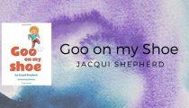 Goo on my Shoe by Jacqui Shepherd and SKlakina
