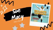 KidLit Author: Sue Macy