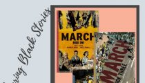 Sharing Black Stories: The March Series by by John Lewis, Andrew Aydin (Co-writer), Nate Powell (Artist)