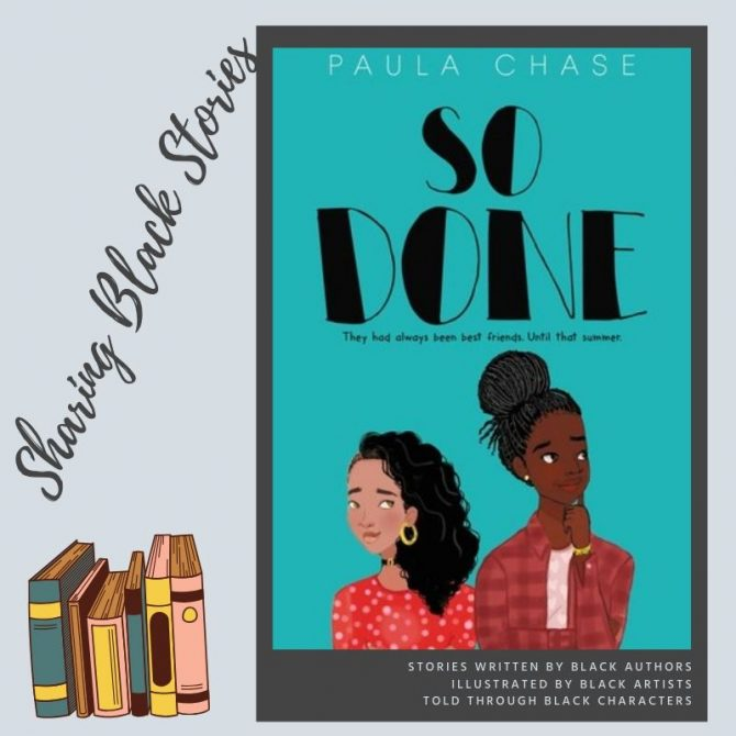 Sharing Black Stories: So Done by Paula Chase