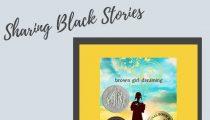 Sharing Black Stories: Brown Girl Dreaming