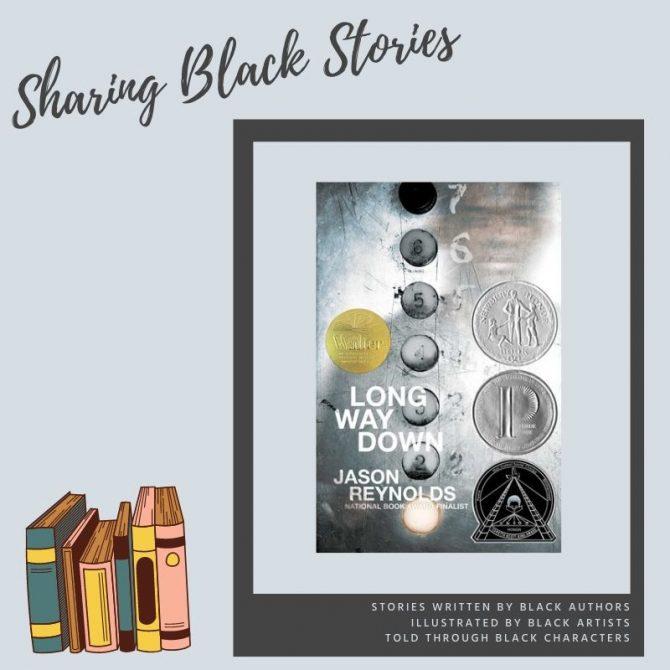 Sharing Black Stories: Long Way Down by Jason Reynolds