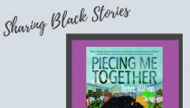 Sharing Black Stories: Piecing Me Together by Renée Watson