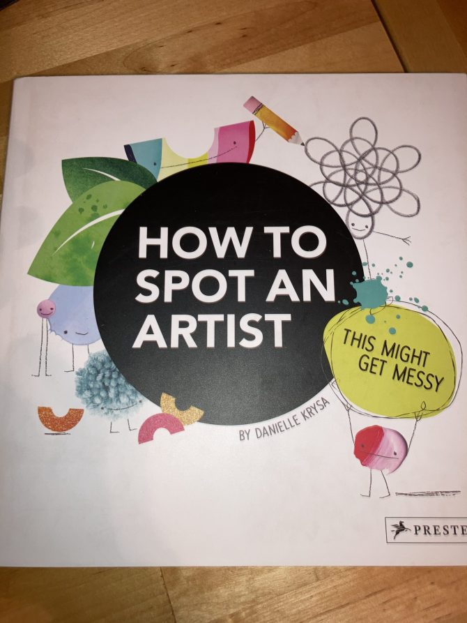 Labor Day Weekend Picture Book Frenzy Book 10: How to Spot an Artist by Danielle Krysa