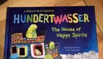 Labor Day Weekend Picture Book Frenzy Book 11: Hundertwasser-The House of Happy Spirits by Géraldine Elschner and Lucie Vandevelde