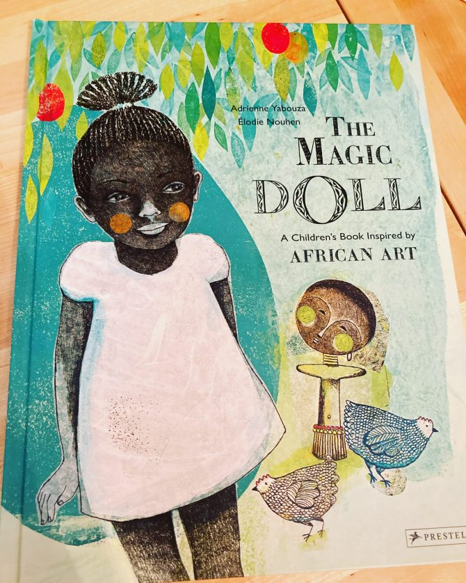 Labor Day Weekend Picture Book Frenzy Book 8: The Magic Doll by Adrienne Yabouza and Élodie Nouhen