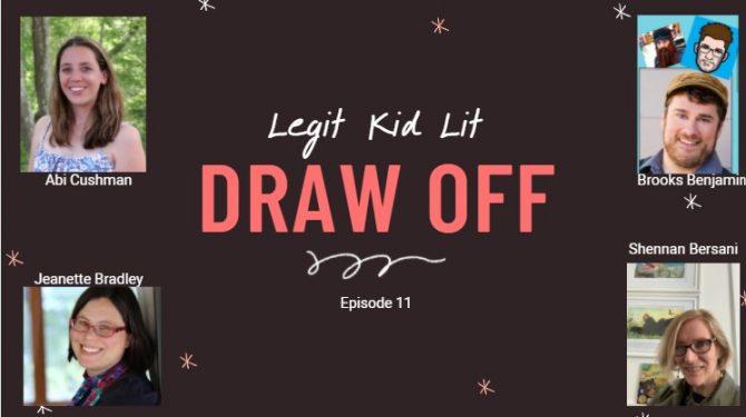 Legit Kid Lit Episode 11: Draw Off