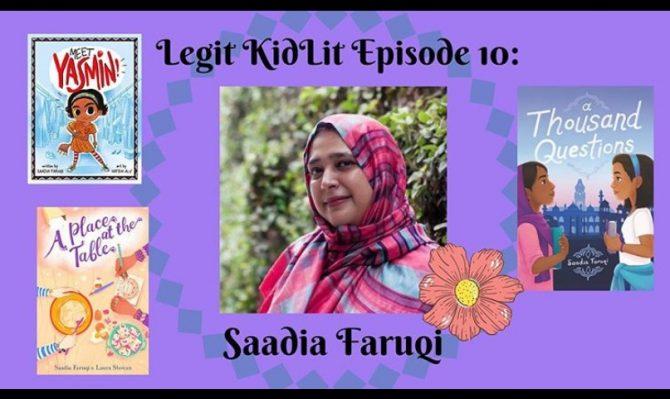 Legit Kid Lit Episode 10: Saadia Faruqi