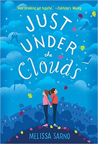 Student Reviews: Just Under the Clouds by Melissa Sarno