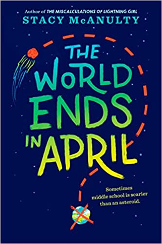 Student Review: The World Ends in April by Stacy McAnulty