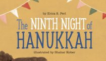 Ninth Night of Hanukkah by Erica S Perl and Illustrated by Shahar Kober