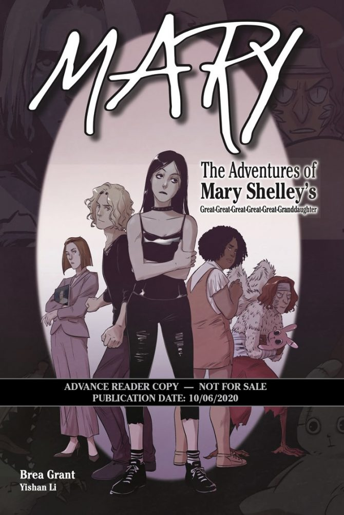 First Glance: Mary: The Adventures of Mary Shelley's Great-Great-Great-Great-Great Granddaughter by Brea Grant