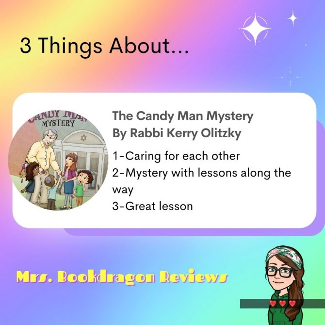 The Candy Man Mystery by Rabbi Kerry Olitzky and Illustrated by Christina Mattison Ebert